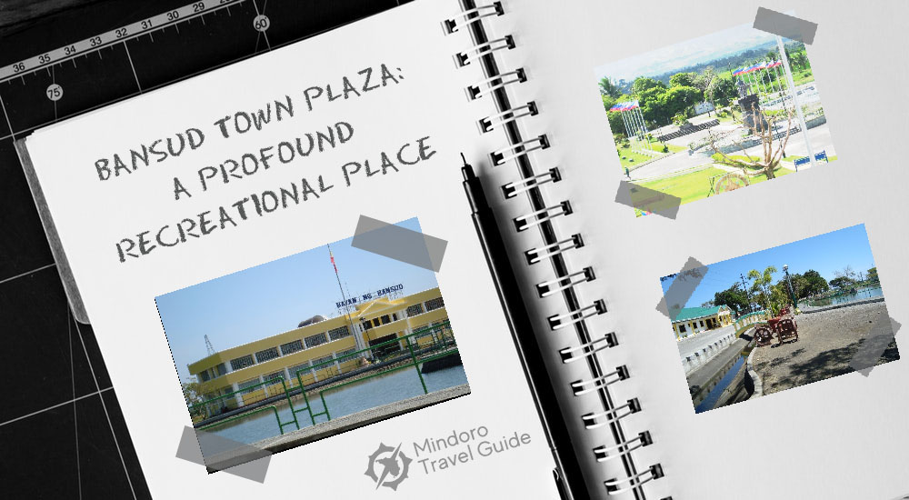 BANSUD TOWN PLAZA: A PROFOUND RECREATIONAL PLACE