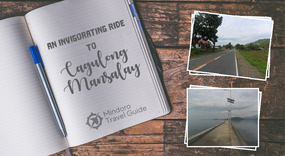 AN INVIGORATING RIDE TO CAGULONG MANSALAY