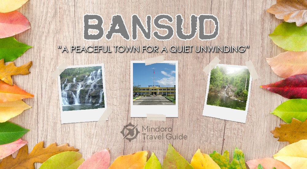 "Bansud ""A peaceful town for a quiet unwinding"""